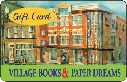 Village Books & Paper Dreams Gift Card