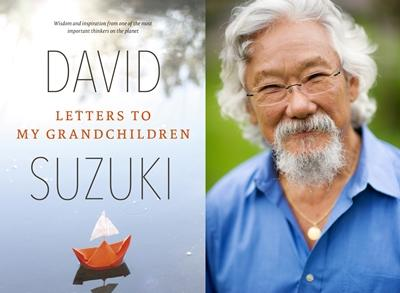 david suzuki s letters to my grandchildren review david suzuki letters to my grandchildren mount baker 430