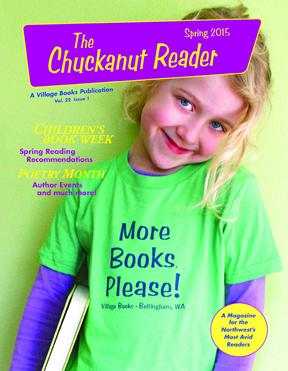 Village Books Spring 2015 Chuckanut Reader