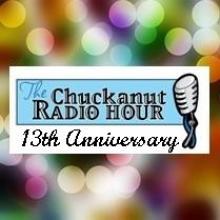 Chuckanut Radio Hour 13th Anniversary Show